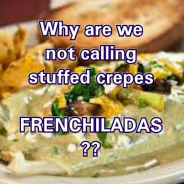 Frenchiladas